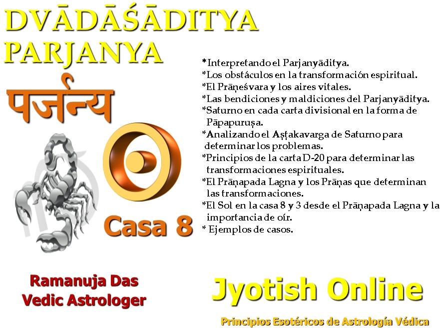 PARJANYADITYA CASA 8