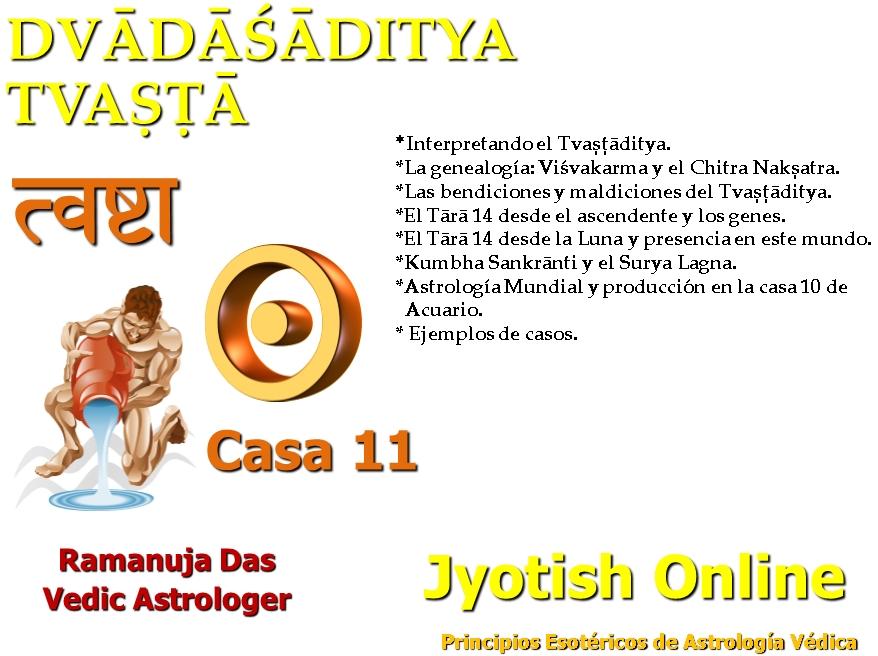 TVASHTADITYA CASA 11